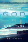 Meeting God in Scripture: A Hands-On Guide to Lectio Divina Cover Image