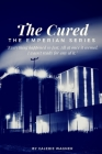 The Cured: Book One of the Emperian Series Cover Image