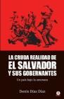 La Cruda Realidad de El Salvador y sus Gobernantes: Un país bajo la amenaza Cover Image