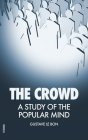 The Crowd: A Study of the Popular Mind Cover Image