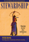 Stewardship: Choosing Service Over Self-Interest Cover Image