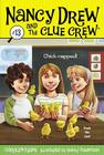 Chick-napped! (Nancy Drew and the Clue Crew #13) Cover Image