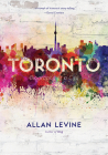 Toronto: Biography of a City Cover Image
