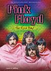 Pink Floyd: The Rock Band; An Unauthorized Rockography (Rebels of Rock) Cover Image