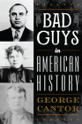 Bad Guys in American History Cover Image