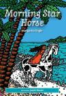Morning Star Horse Cover Image