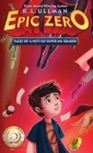 Epic Zero: Tales of a Not-So-Super 6th Grader Cover Image