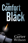 The Comfort of Black: A Novel Cover Image