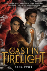 Cast in Firelight (Wickery #1) Cover Image