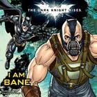 The Dark Knight Rises: I Am Bane Cover Image