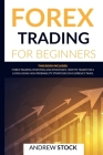 Forex Trading For Beginners: This Book includes: Forex Trading Investing And Strategie. How To Trade For A Living Using High Probability Strategies Cover Image