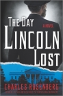 The Day Lincoln Lost Cover Image