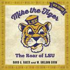 Mike the Tiger: The Roar of LSU Cover Image