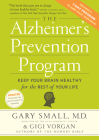 The Alzheimer's Prevention Program: Keep Your Brain Healthy for the Rest of Your Life Cover Image