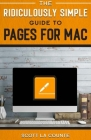 The Ridiculously Simple Guide to Pages Cover Image