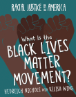 What Is the Black Lives Matter Movement? Cover Image