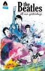 The Beatles: All Our Yesterdays (Campfire Graphic Novels) Cover Image