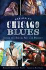 Exploring Chicago Blues: Inside the Scene, Past and Present Cover Image