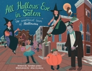All Hallows' Eve in Salem: The Unofficial Town of Halloween Cover Image