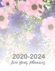 2020-2024 Five Year Planner: 60 Months Calendar, 5 Year Appointment Calendar, Business Planners, Agenda Schedule Organizer Logbook, Multi Year Plan Cover Image