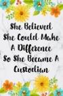 She Believed She Could Make A Difference So She Became A Custodian: Cute Address Book with Alphabetical Organizer, Names, Addresses, Birthday, Phone, Cover Image