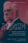 Thoughtful Christianity (Monographs in Baptist History #19) Cover Image