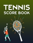 Tennis Score Book: Game Record Keeper for Singles or Doubles Play - Boy Playing Tennis Cover Image