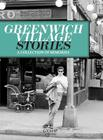 Greenwich Village Stories: A Collection of Memories Cover Image