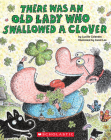 There Was an Old Lady Who Swallowed a Clover! Cover Image