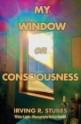 My Window on Consciousness Cover Image