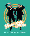 Morecambe & Wise: 50 Years of Sunshine Cover Image