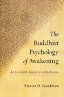 The Buddhist Psychology of Awakening: An In-Depth Guide to Abhidharma Cover Image