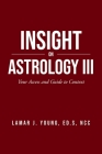 Insight On Astrology III: Your Access and Guide to Context Cover Image