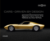 Cars - Driven by Design: Sports Cars from the 1950s to the 1970s Cover Image
