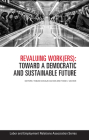 Revaluing Work(ers): Toward a Democratic and Sustainable Future Cover Image