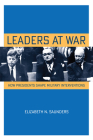 Leaders at War (Cornell Studies in Security Affairs) Cover Image