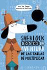 Sherlock Bones Y La Aventura de Las Tablas de Multiplicar Cover Image