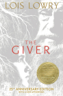 The Giver (25th Anniversary Edition): 25th Anniversary Edition (Giver Quartet) Cover Image