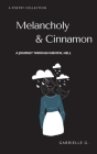 Melancholy & Cinnamon: A journey through mental hell Cover Image