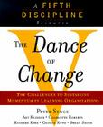 The Dance of Change: The challenges to sustaining momentum in a learning organization Cover Image