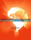 Global Catastrophes and Trends: The Next 50 Years Cover Image