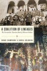 A Coalition of Lineages: The Fernandeño Tataviam Band of Mission Indians Cover Image