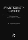 Svartkonstböcker: A Compendium of the Swedish Black Art Book Tradition (Folk Necromancy in Transmission #4) Cover Image