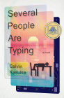 Several People Are Typing: A Novel Cover Image