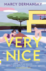 Very Nice: A novel (Vintage Contemporaries) Cover Image