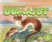 Uumajut, Volume 2 (English/Inuktitut): Learn More About Arctic Wildlife! Cover Image