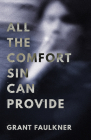 All the Comfort Sin Can Provide Cover Image