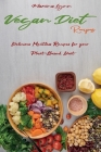 Vegan Diet Recipes: Delicious Meatless Recipes for your Plant-Based Diet Cover Image