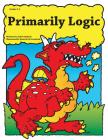 Primarily Logic: Grades 2-4 Cover Image