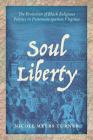 Soul Liberty: The Evolution of Black Religious Politics in Postemancipation Virginia Cover Image